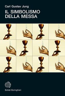 Il simbolismo della messa - Carl Gustav Jung - copertina