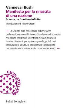 Manifesto per la rinascita di una nazione. Scienza, la frontiera infinita - Vannevar Bush - copertina