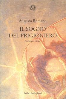 Il sogno del prigioniero. Archetipi e clinica - Augusto Romano - copertina