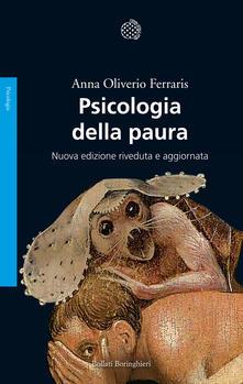 Psicologia della paura - Anna Oliverio Ferraris - copertina