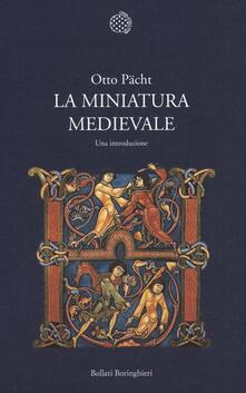 La miniatura medievale. Una introduzione - Otto Pächt - copertina