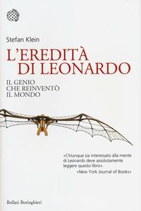 L' L' eredità di Leonardo. Il genio che reinventò il mondo