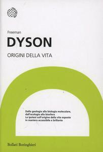 Libro Origini della vita Freeman Dyson