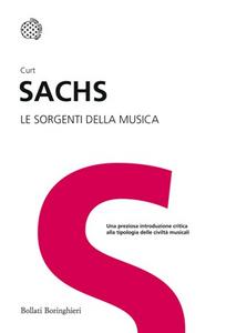 Libro Le sorgenti della musica Curt Sachs
