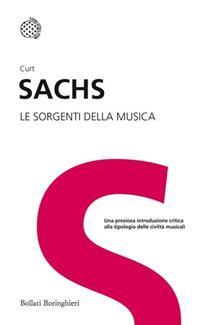 Le sorgenti della musica - Curt Sachs - copertina