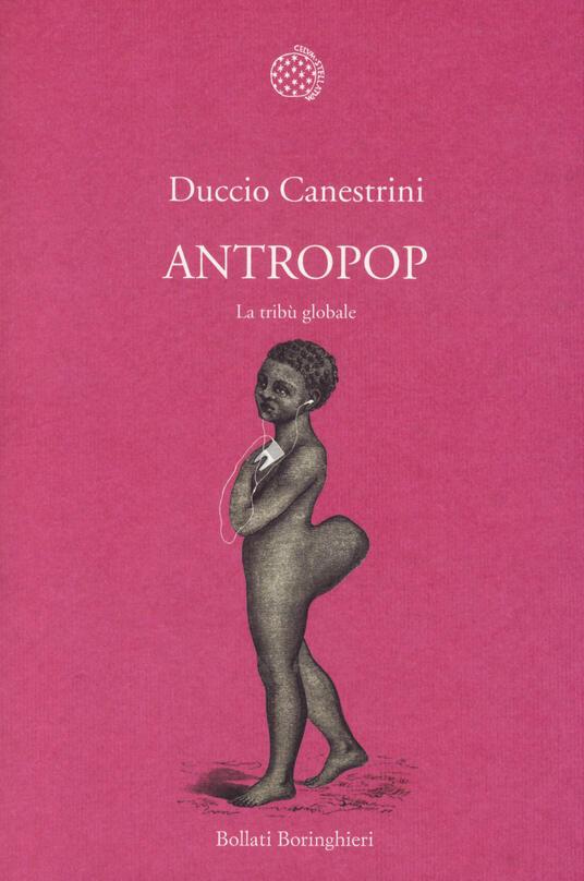 Antropop. La tribù globale - Duccio Canestrini - copertina