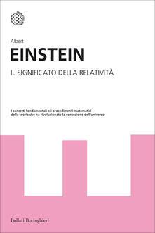 Il significato della relatività - Albert Einstein - copertina