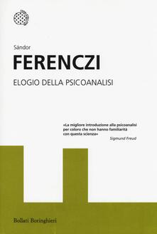 Elogio della psicoanalisi. Interventi 1908-1920 - Sándor Ferenczi - copertina
