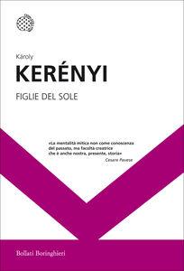 Libro Figlie del sole Károly Kerényi