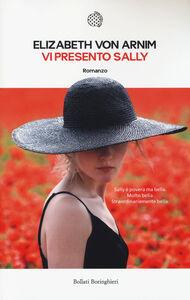 Libro Vi presento Sally Elizabeth Arnim
