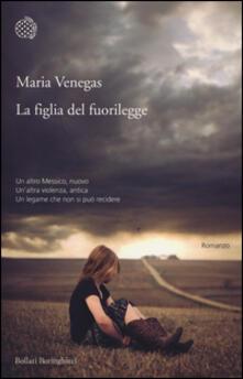La figlia del fuorilegge - Maria Venegas - copertina