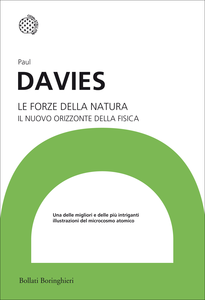 Libro Le forze della natura. Il nuovo orizzonte della fisica Paul Davies