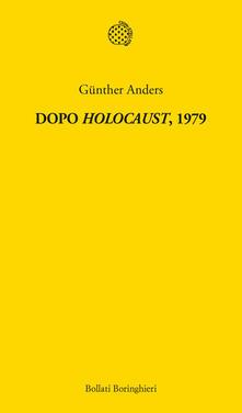Dopo «Holocaust» 1979 - Günther Anders - copertina