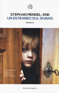 Foto Cover di Un estraneo sul divano, Libro di Stephan Mendel-Enk, edito da Bollati Boringhieri