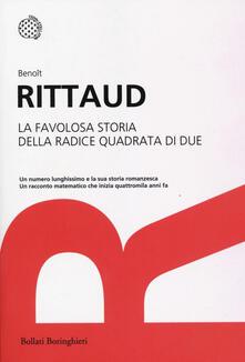 La favolosa storia della radice quadrata di due - Benoît Rittaud - copertina