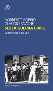 Libro Sulla guerra civile. La Resistenza a due voci Norberto Bobbio , Claudio Pavone