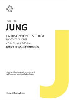 La dimensione psichica - Carl Gustav Jung - copertina