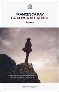 Libro La corsa del vento Francesca Kay