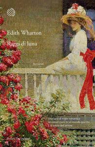 Libro Raggi di luna Edith Wharton