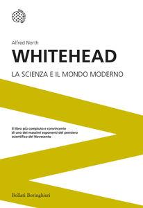 Libro La scienza e il mondo moderno Alfred North Whitehead