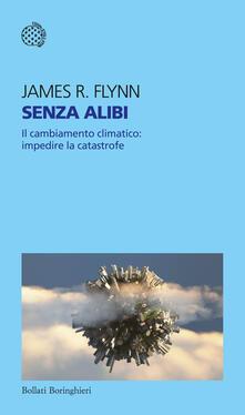 Senza alibi. Il cambiamento climatico: impedire la catastrofe.pdf