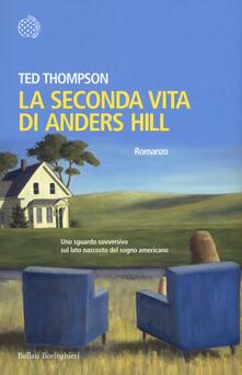 La seconda vita di Anders Hill - Ted Thompson - copertina