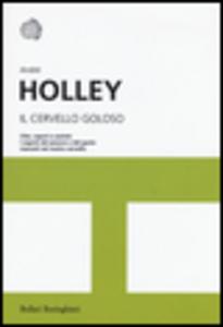 Libro Il cervello goloso André Holley