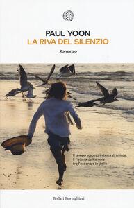 Libro La riva del silenzio Paul Yoon