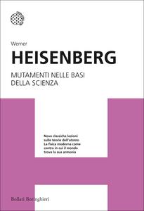 Libro Mutamenti nelle basi della scienza Werner Heisenberg