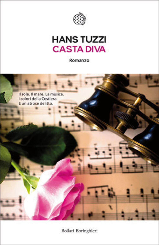 Casta diva hans tuzzi libro bollati boringhieri le - Casta diva film ...