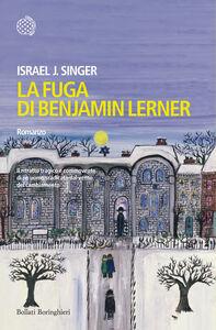 Libro La fuga di Benjamin Lerner Israel J. Singer