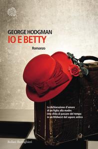 Libro Io e Betty George Hodgman