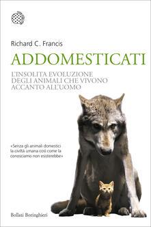 Daddyswing.es Addomesticati. L'insolita evoluzione degli animali che vivono accanto all'uomo Image