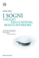 Libro I sogni. Viaggio nella nostra realtà interiore Stefan Klein