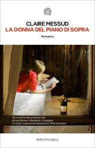 Libro La donna del piano di sopra Claire Messud