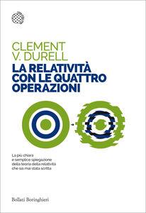Libro La relatività con le quattro operazioni Clement V. Durell