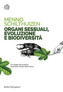 Libro Organi sessuali, evoluzione e biodiversità Menno Schilthuizen