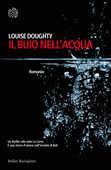 Libro Il buio nell'acqua Louise Doughty
