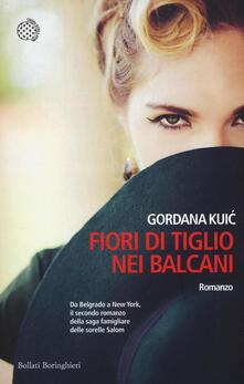 Fiori di tiglio nei Balcani - Gordana Kuic - copertina