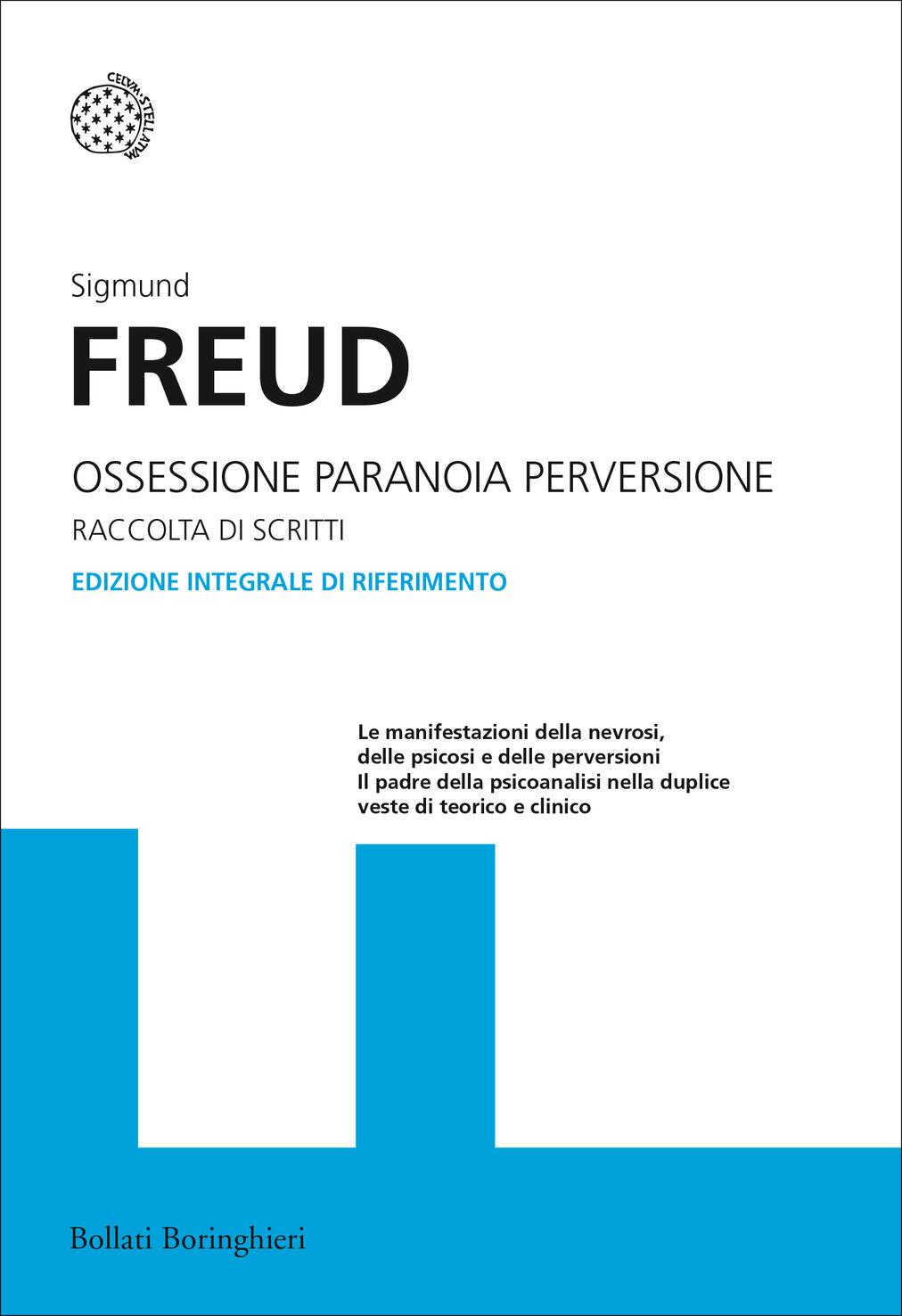 Ossessione, paranoia, perversione