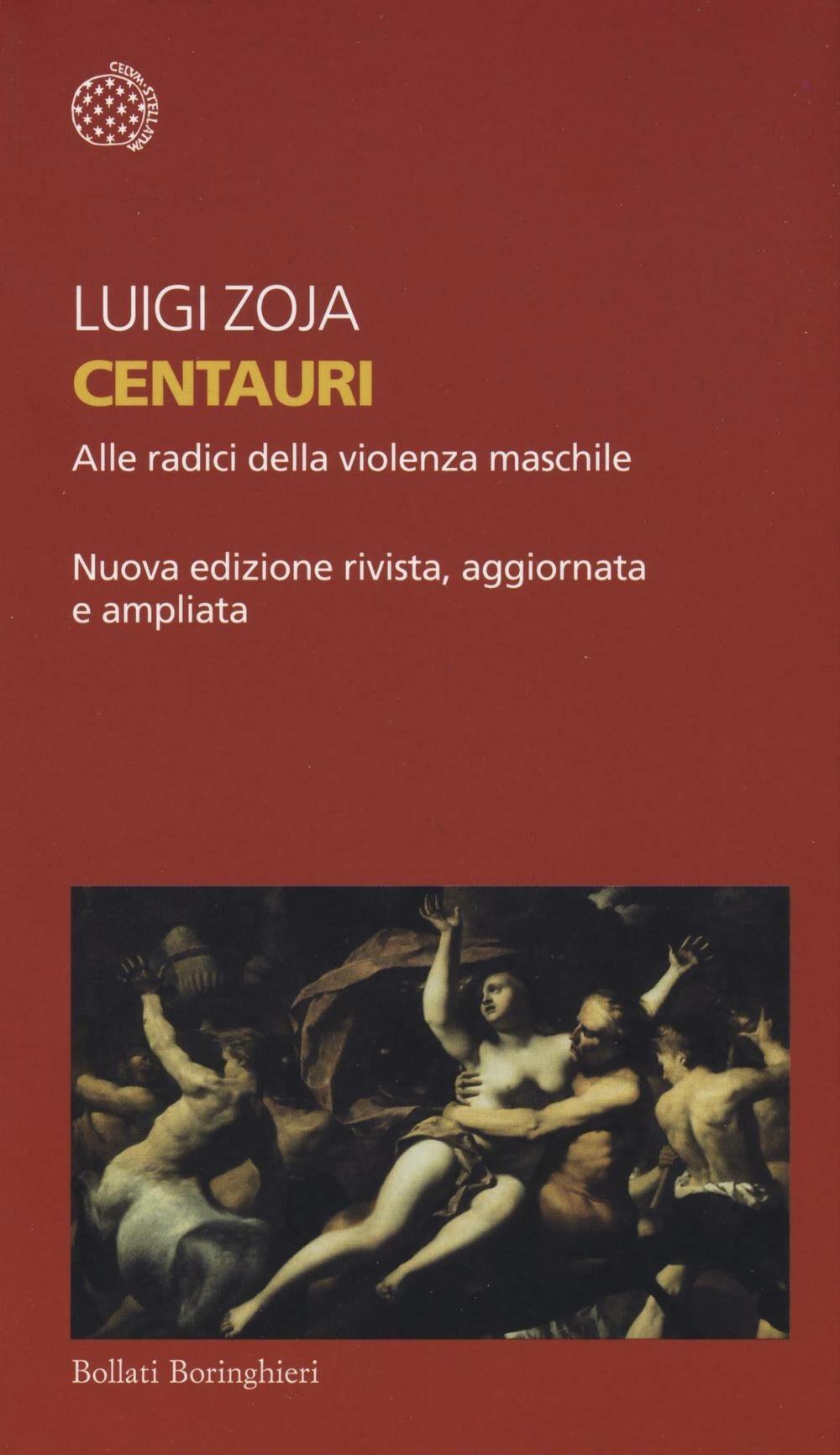 Centauri. Alle radici della violenza maschile