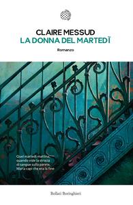 Libro La donna del martedì Claire Messud