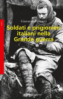 Ilmeglio-delweb.it Soldati e prigionieri italiani nella grande guerra. Con una raccolta di lettere inedite Image