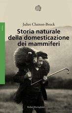 Libro Storia naturale della domesticazione dei mammiferi Juliet Clutton Brock
