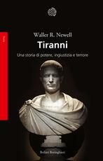 Libro Tiranni. Una storia di potere, ingiustizia e terrore Waller R. Newell