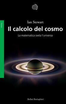 Il calcolo del cosmo. La matematica svela luniverso.pdf