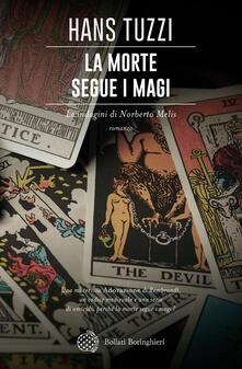 La morte segue i magi - Hans Tuzzi - copertina