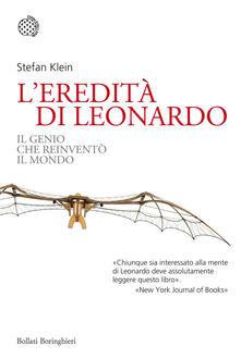L' eredità di Leonardo. Il genio che reinventò il mondo - Stefan Klein - copertina