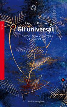 Gli universali. Equivoci, derive e strategie delluniversalismo.pdf