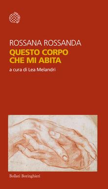 Questo corpo che mi abita - Rossana Rossanda - copertina